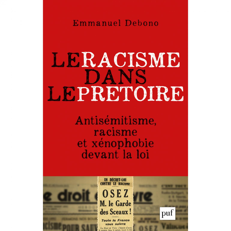 Le racisme dans le prétoire d'Emmanuel Debono   Revue Esprit