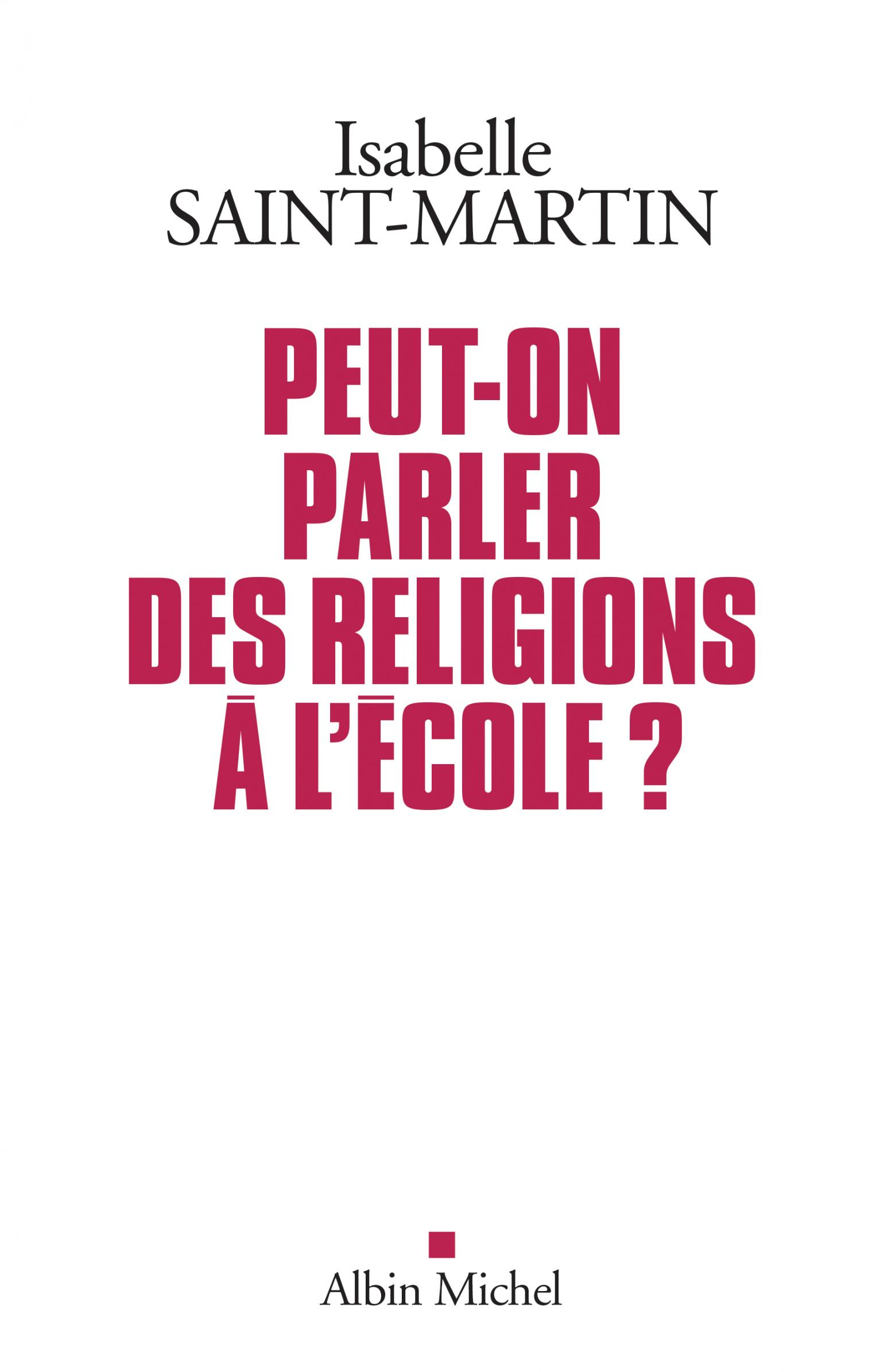 Peut-on parler des religions à l'école ? d'Isabelle Saint-Martin | Revue Esprit
