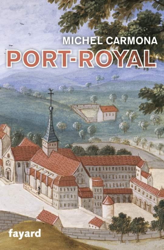 Port-Royal, de Michel Carmona