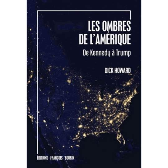 Les Ombres de l'Amérique. de Dick Howard
