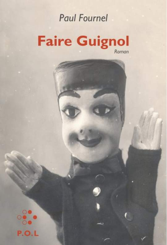 Faire Guignol de Paul Fournel