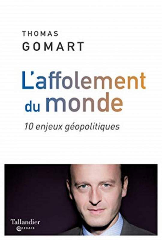 L'affolement du monde de Thomas Gomart