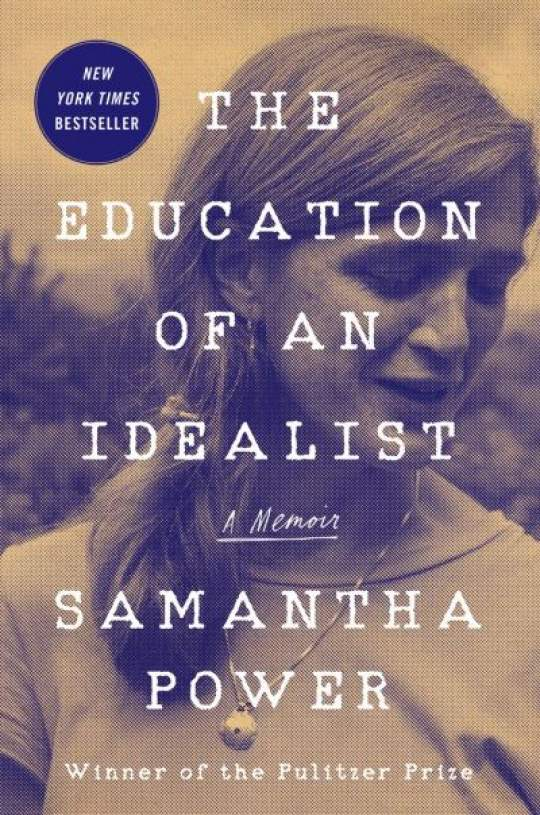 The Education of an Idealist de Samantha Power