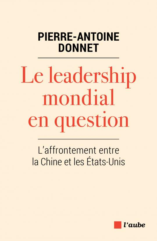 Le leadership mondial en question de Pierre-Antoine Donnet